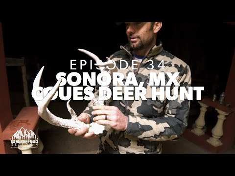 Crossing the International border into Mexico - Ep.34 - Sonora Coues Deer Hunt