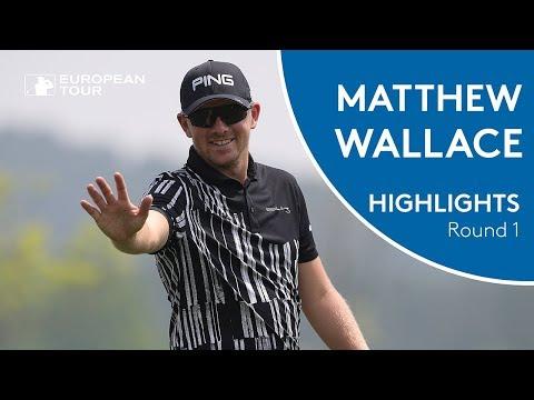 Matt Wallace Highlights | Round 1 | 2018 Volvo China Open