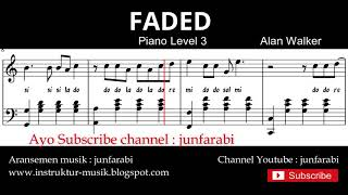 alan walker FADED - not balok instrument piano level 3 / hard - nada piano lagu barat
