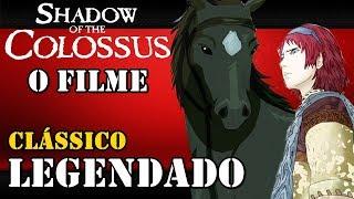 SHADOW OF THE COLOSSUS: O FILME - COMPLETO - LEGENDAS BRASIL [HD]