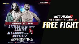 BRAVE 9  Lightweight World Title - Alejandro Pato Vs Ottman Azaitar