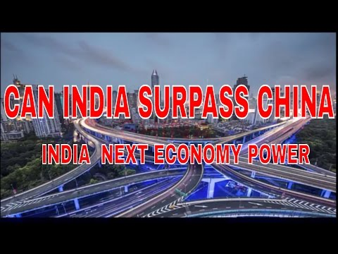 can India surpass China in future