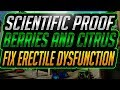 Scientific Proof Berries and Citrus Fruit Fix Erectile Dysfunction - How To Fix Erectile Dysfunction