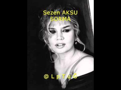 Sezen Aksu - Sorma (Official Audio)