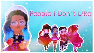 People I Don't Like ll Roblox Royale High Music Video