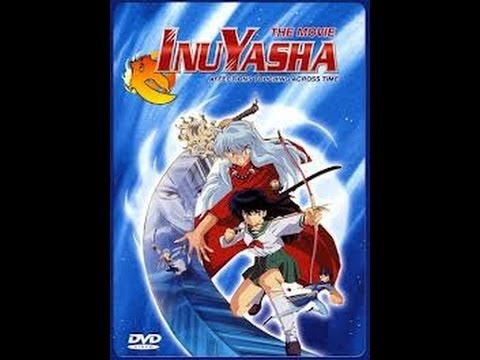 Inuyasha the Movie Affections Touching Across Time  YouTube