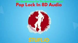 (FREE) Pop Lock In 8D Audio | Fortnite Battle Royale (Read Description)