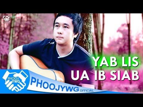 """Yab Lis - Ua Ib Siab""""New Song"""" (Official Audio) thumbnail"""