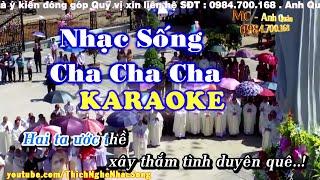 [KARAOKE Nhạc Sống] Liên Khúc Nhạc Sống Cha Cha Cha Cực Hay - Nhạc Sống Thôn Quê Karaoke