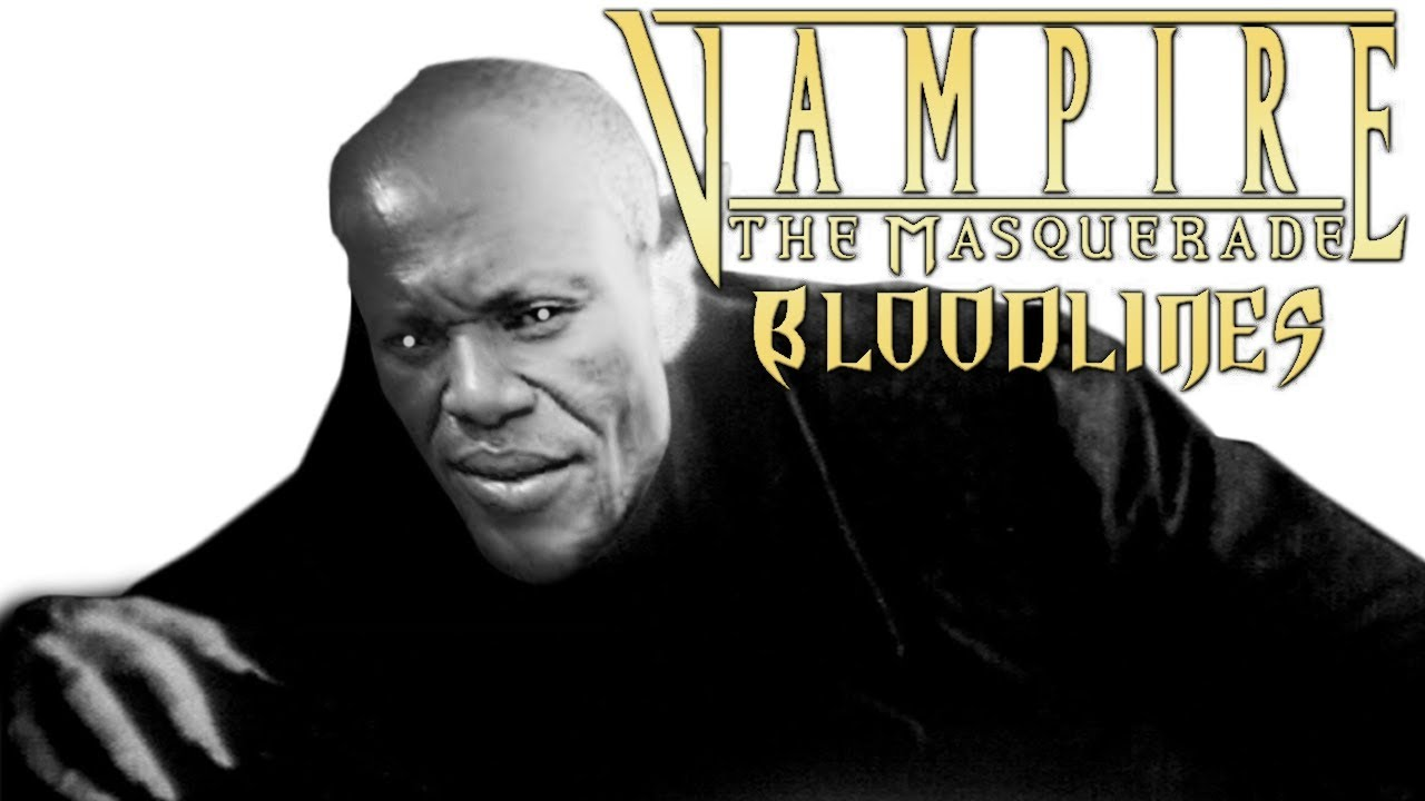 Vampire the Masquerade Bloodlines Review | Final Nights Edition™