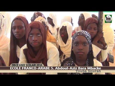 P/2 Fin D'Année Scolaire 2018 Ecole Franco-Arabe S Abdoul Aziz Bara Mbacké Touba Sourah
