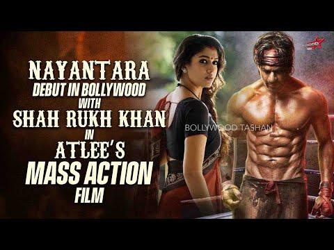 Nayanthara To Make Bollywood Debut With Atlee's film starring Shah Rukh Khan   Srk, Nayantara