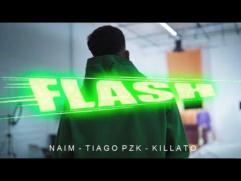 Naim, Tiago PZK & killato – Flash