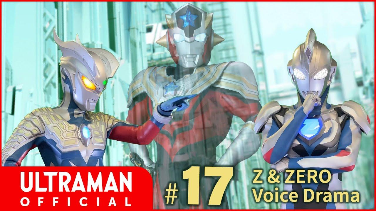 "Ultraman Z & Zero Voice Drama #17: ""Black Ultraman"""