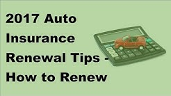 2017 Auto Insurance Renewal   Tips  How to Renew Your Car Insurance and What to Look Out for