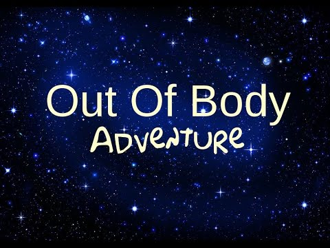 Out Of Body Spoken Visualization Meditation Experience