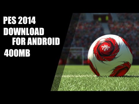 PES 2014 ON ANDROID (with PPSSPP)