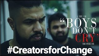 SHORT FILM- BOYS DON'T CRY- #creatorsforchange