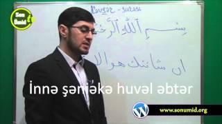 Hacı İlkin Qurani kərimin kəlmə kəlmə oxunuşu Kovsər surəsi