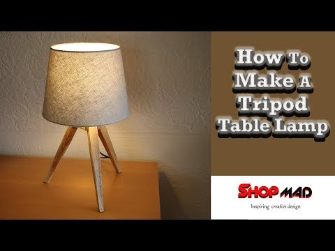 How To Make A DIY Tripod Table Lamp
