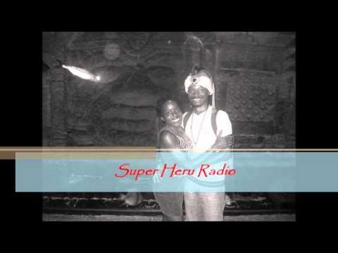 Mon, July 8, 2013 Super Heru Radio-Aseer the Duke of Tiers