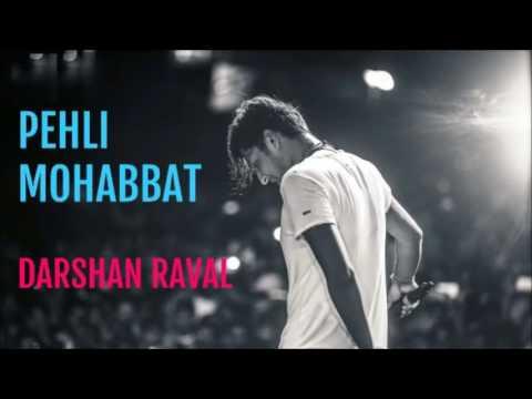 Pehli Mohabbat official full song by...