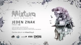 Mixtura - Jeden Znak [Audio]