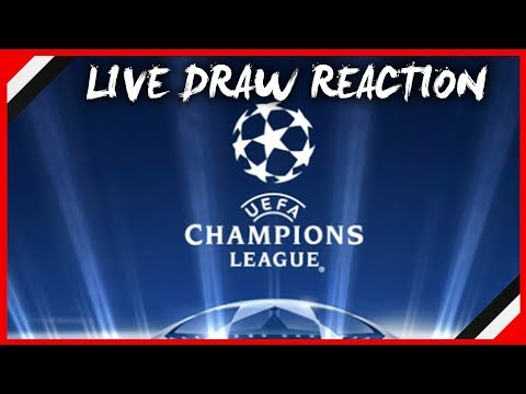 2017/18 UEFA CHAMPIONS LEAGUE DRAW LIVE REACTION