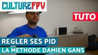 Regler ses PID, la methode Damien Gans aka Black Bird FPV | PID Tuning