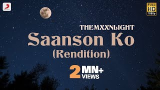 Saanson Ko (Rendition) - Official Music Video | THEMXXNLIGHT | Glitchrealm