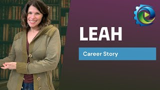 Meet Leah, and learn about her journey from history to library science | Manufacturing Career Videos