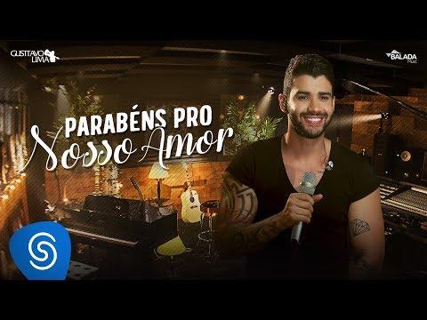 Gusttavo Lima - Parabéns Pro Nosso Amor - DVD Buteco do Gusttavo Lima 2 Vídeo