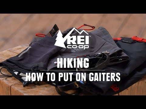How To Wear Gaiters || REI