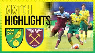 HIGHLIGHTS   Norwich City 0-4 West Ham United