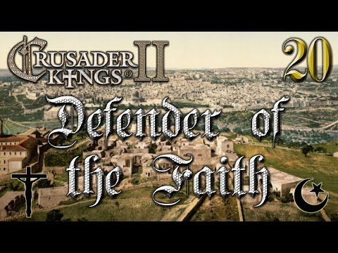Defender of the Faith #20 - Crusader Kings 2 - The Reapers Due