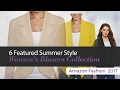 6 Featured Summer Style Women's Blazers Collection Amazon Fashion  2017
