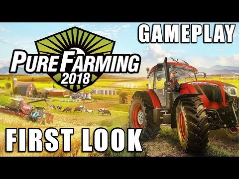 Pure Farming 2018 | First Look (Not a Review)