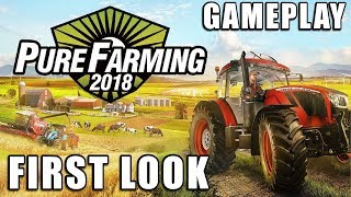 Pure Farming 2018 | First Look  Not A Review