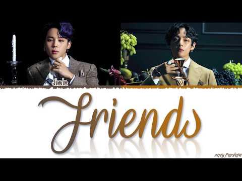 BTS JIMIN, V - 'FRIENDS' (친구) Lyrics [Color Coded_Han_Rom_Eng]