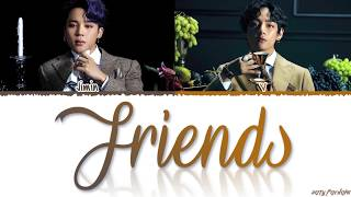 Gambar cover BTS JIMIN, V - 'FRIENDS' (친구) Lyrics [Color Coded_Han_Rom_Eng]