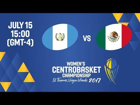 Guatemala vs Mexico - Full Game - Women