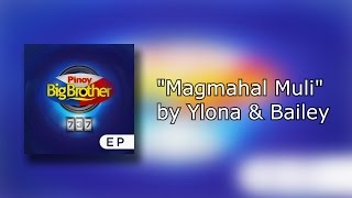 Magmahal Muli - Ylona and Bailey (Lyrics)