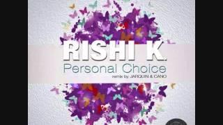 Rishi K. - Monolith
