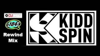 Kidd Spin's Rewind Mix: 90's Hip Hop & R&B Hits