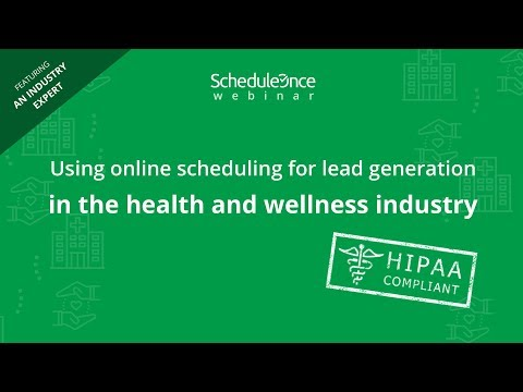 WEBINAR: Using online scheduling for lead generation in the health and wellness industry