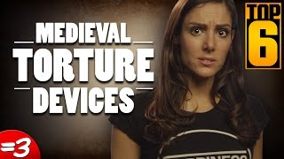Top 6 Medieval Torture Devices