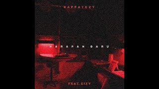 Rappatezt - Harapan Baru (feat. Eizy) [Lyric Video]