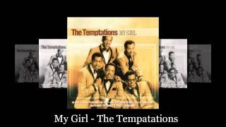 My Girl - The Tempatations