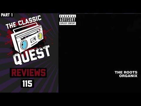 The Roots - Organix - Full Album Review Part 1 (Tracks 1 - 8) mp3