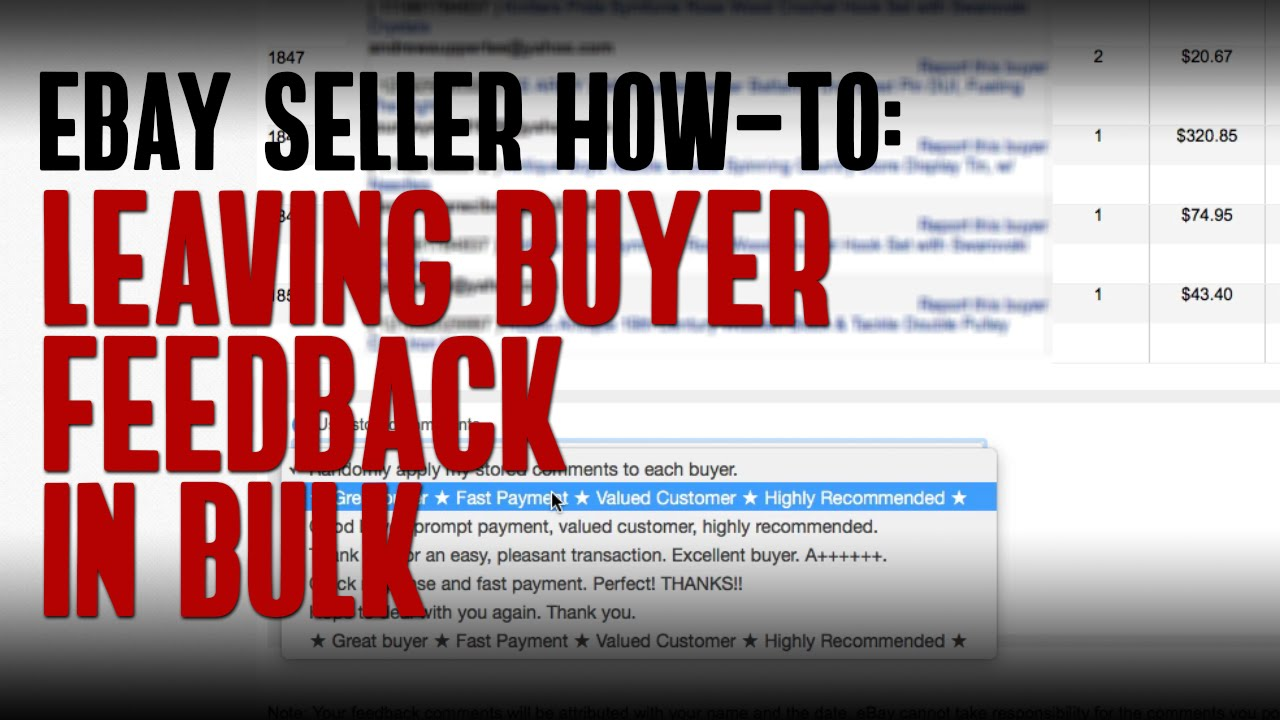Best Method For Leaving Feedback In Bulk As A Seller On Ebay Youtube